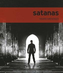 Satanas de Mario Mendoza
