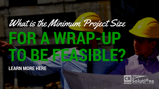 What is the Minimum Project Size for a Wrap-Up to be Feasible?
