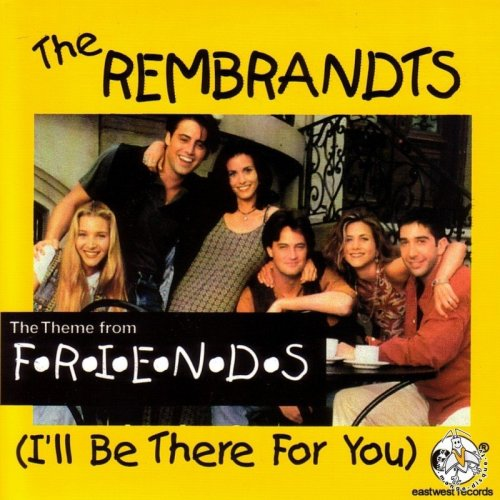 I'll Be There For You - Lyrics and Music by The Rembrandts ...