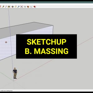 sketchupMassing_Preview