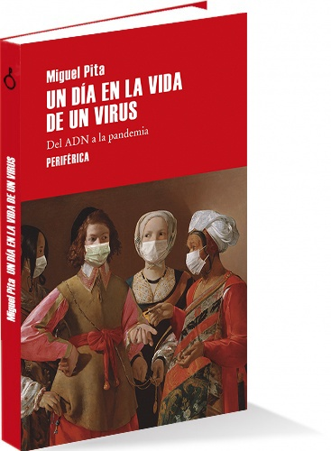 "Book ""A day in the life of a virus.  From DNA to pandemic"""