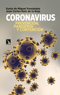 """Coronavirus: Prevention, pandemic and containment""."