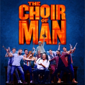 Choir of Man Tickets and Dates