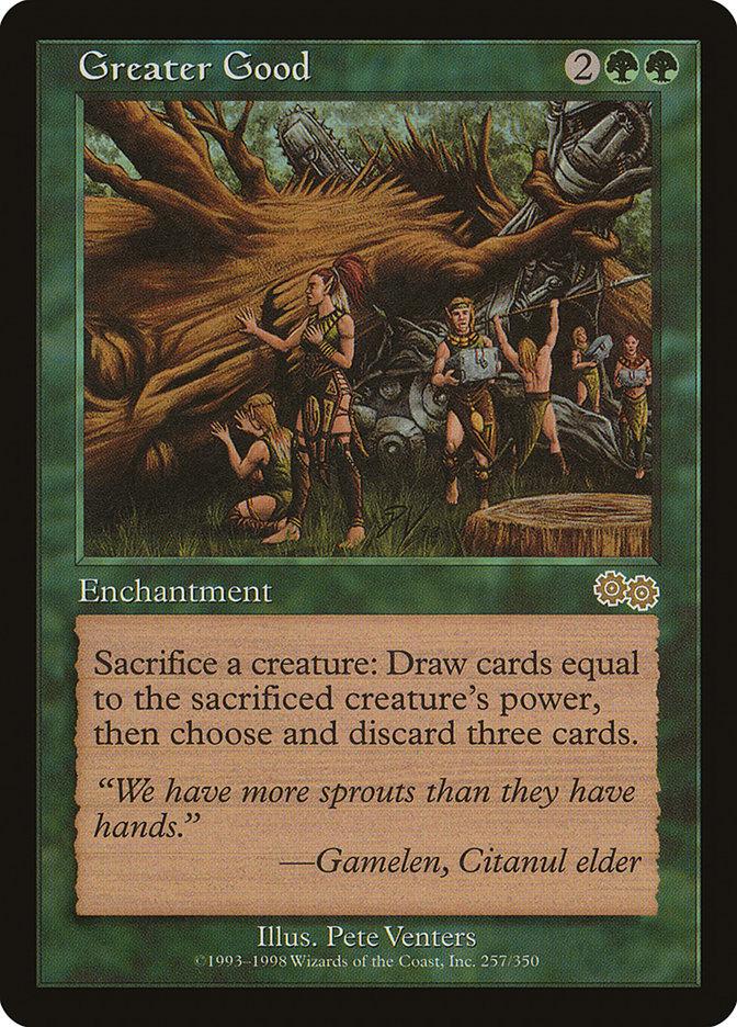 Greater Good · Urza's Saga (USG) #257 · Scryfall Magic: The Gathering Search