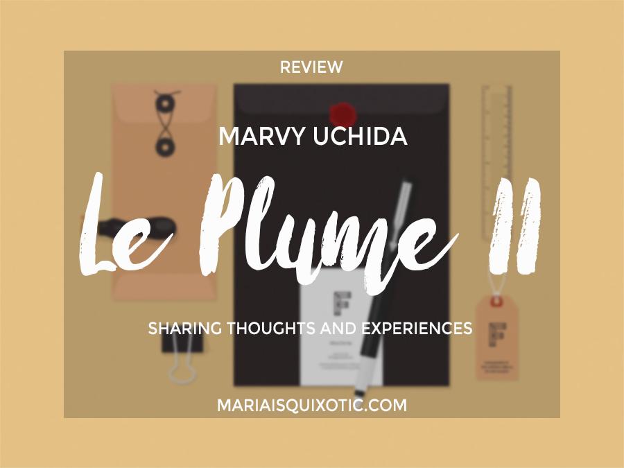 Marvy Uchida Le Plume II [Review]