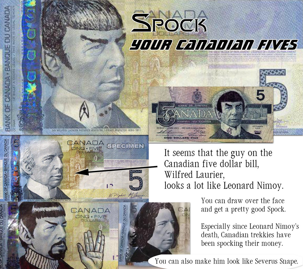 Spock Your Canadian Fives It Seems That The Guy On The