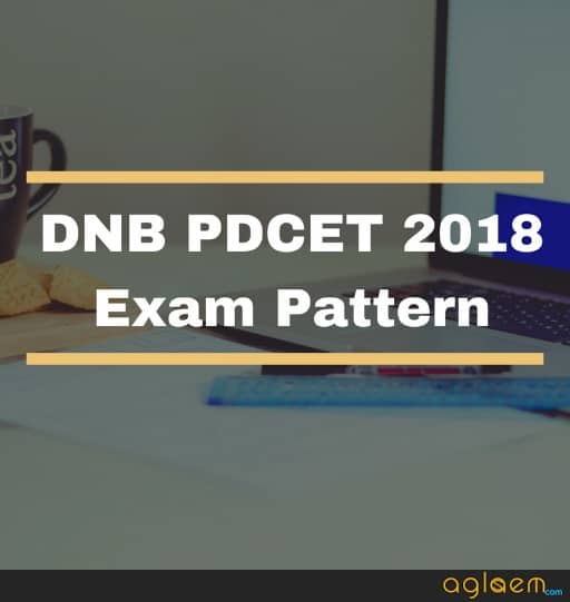 DNB PDCET 2018 Exam Pattern