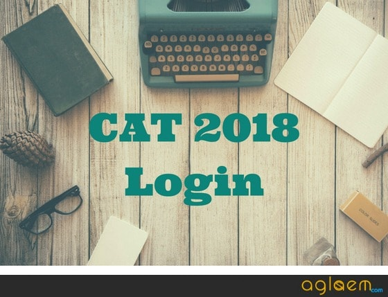 CAT 2018 Login: For Registration, Admit Card, Answer Key, Result, Score Card  %Post Title, %Post Category, AglaSem