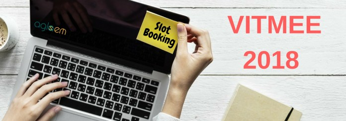 VITMEE 2018 Slot Booking