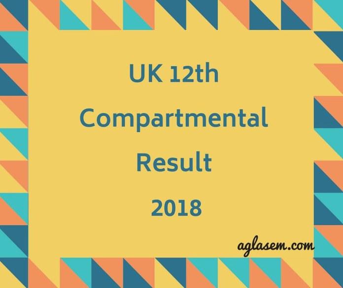 UK Board 12th Compartmental Result 2018