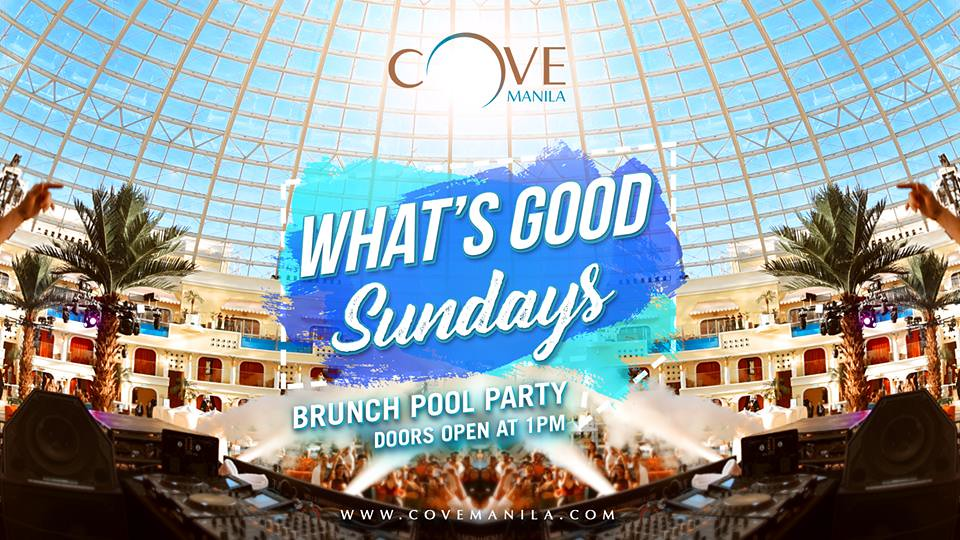 What's Good Sundays - Brunch Pool Party at Cove Manila