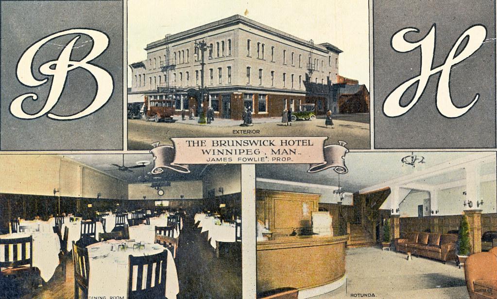 The Brunswick Hotel Winnipeg Man This Is A Valentine