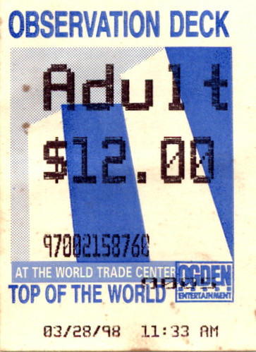 World Trade Center Observation Deck Ticket Ive Been