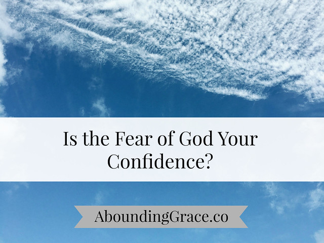 is-the-fear-of-god-your-confidence