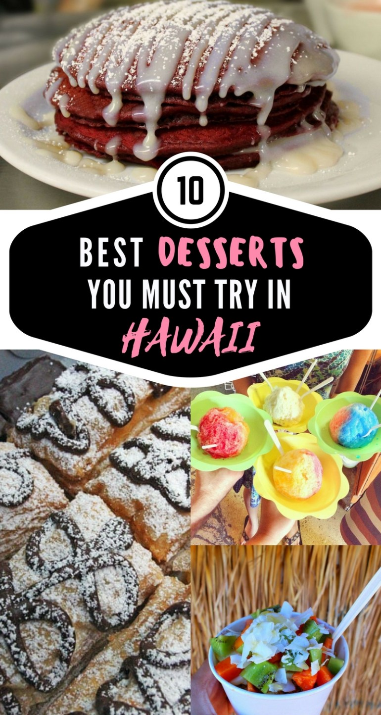 Best Desserts in Hawaii that you NEED to try! You can't leave without satisfying your sweet tooth. - Hawaii Travel Tips, Hawaii Food, Best of Hawaii, Hawaii Desserts, Best Hawaii Food | Wanderlustyle.com