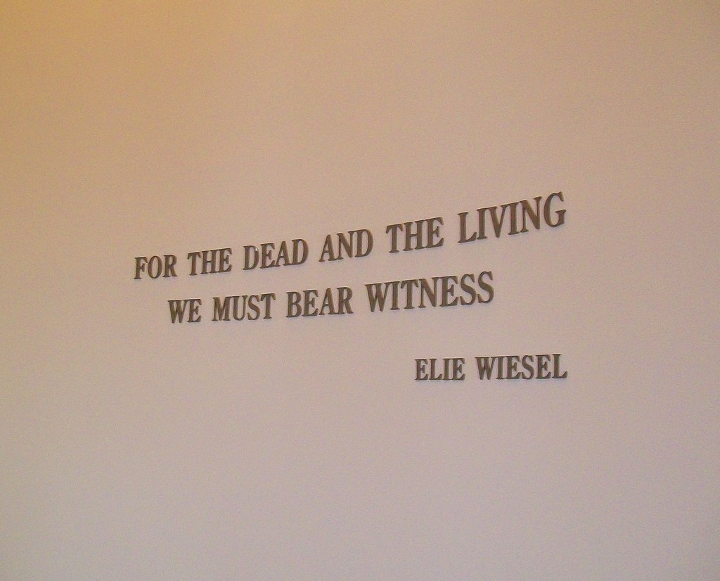 Elie Wiesel Quote Holocaust Museum