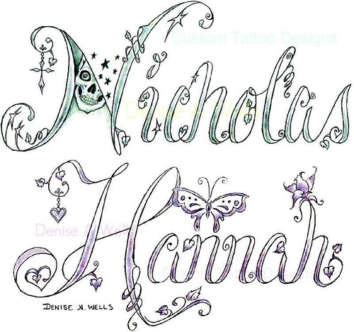 Name Tattoo Designs By Denise A Wells Two More Custom