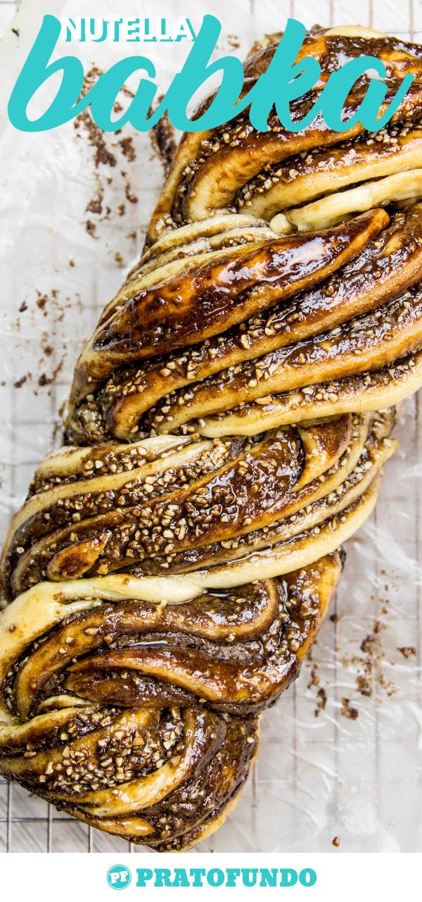 Babka: Pão Trançado de Nutella por PratoFundo.com