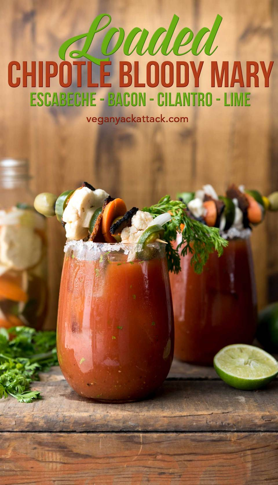 Loaded Chipotle Bloody Mary! Full of flavor from fresh cilantro, lime, homemade escabeche and #vegan bacon. #fathersday #craftyourcocktail