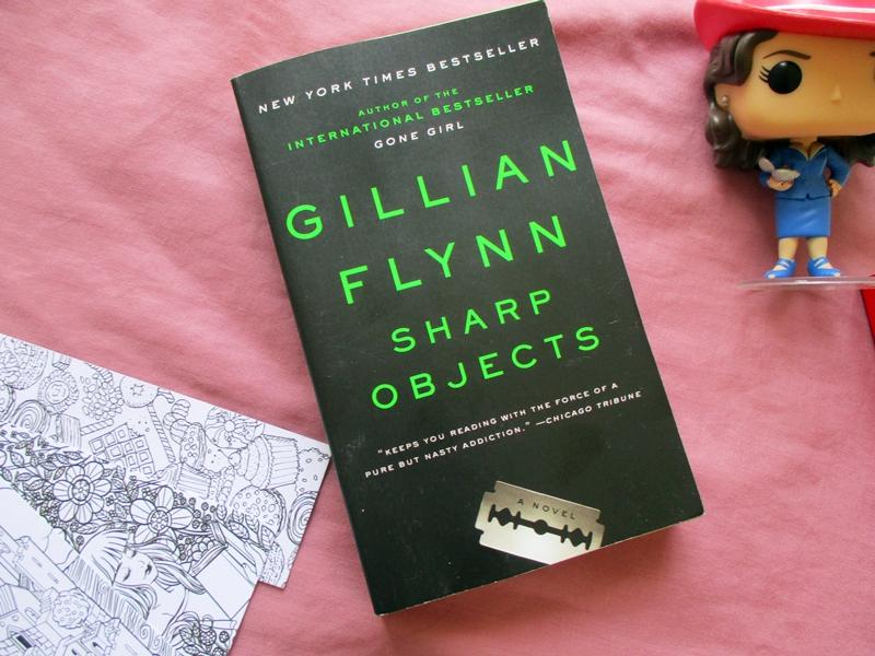 Sharp Objects by Gillian Flynn   Hola Darla