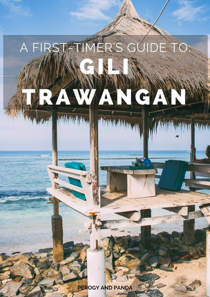 A First-Timer's Guide to Gili Trawangan - By Perogy and Panda