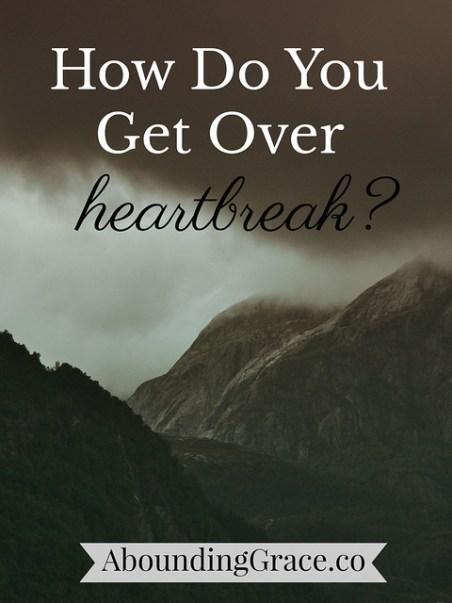 get over heartbreak