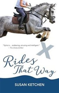 Rides that Way by Susan Ketchen | Equus Education