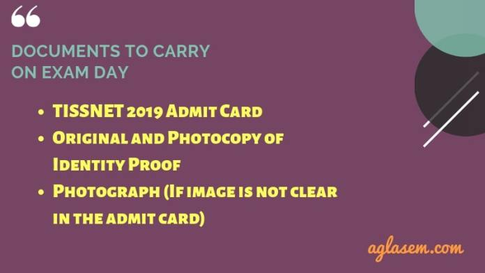 TISSNET 2019 Admit Card Important Documents