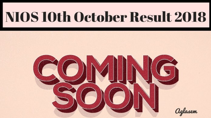 NIOS 10th October Result 2018