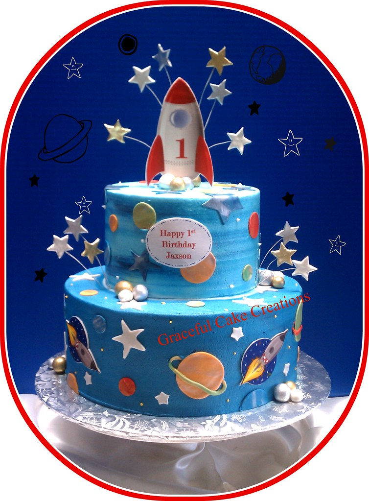 Rocketship 1st Birthday Cake Grace Tari Flickr