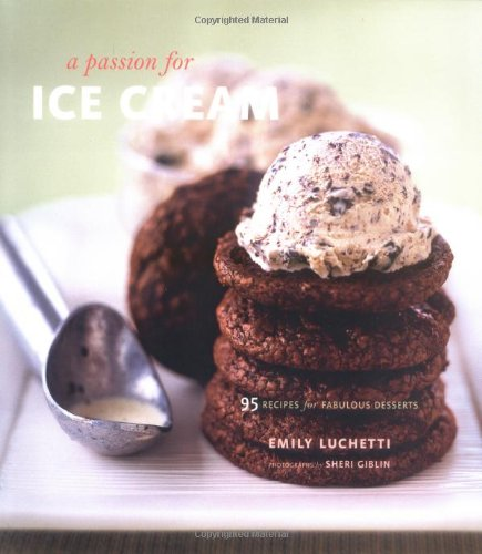 cookbook review of a passion for ice cream by emily luchetti