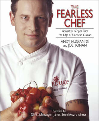 cookbook review of the fearless chef by andy husbands and joe yonan