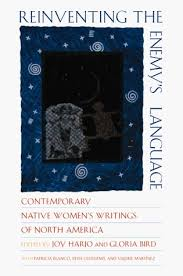 Reinventing the Enemy's Language. Contemporary Native Women's Writing of North America. Amazing book