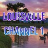Louisville Channel 1