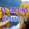 Ft. Collins Channel 1