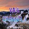 Vail Channel 1