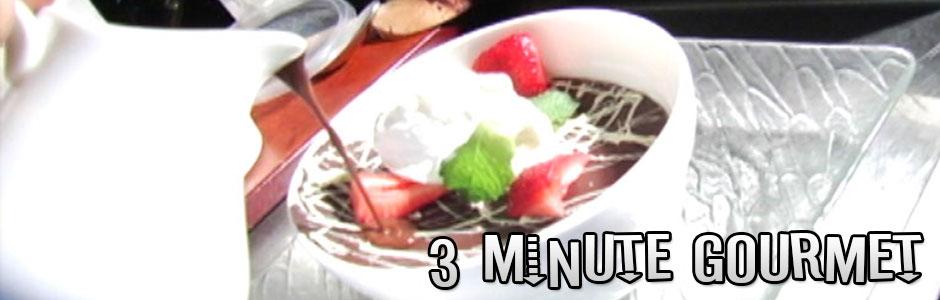 3 Minute Gourmet