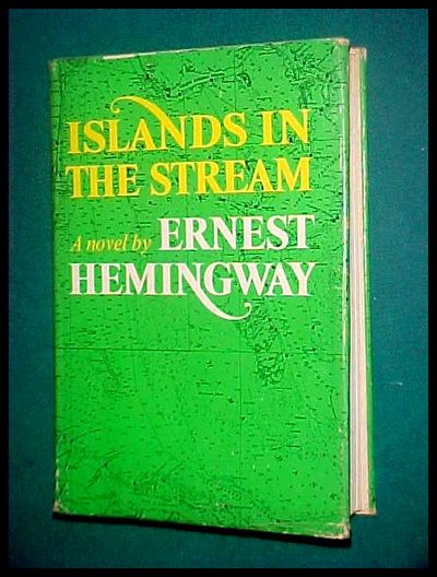 ISLANDS IN THE STREAM By Ernest Hemingway - Used Books ...