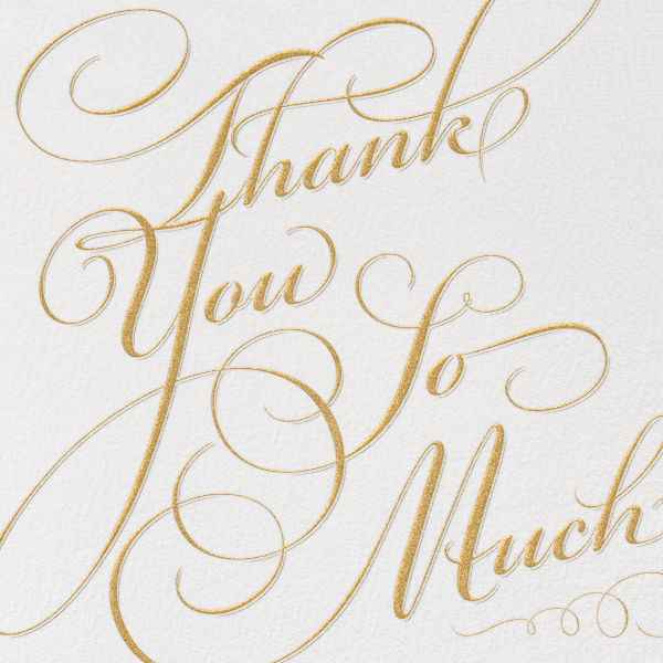 Script Thank You So Much Online At Paperless Post