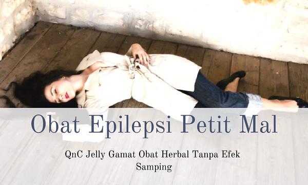 Obat Epilepsi Petit Mal