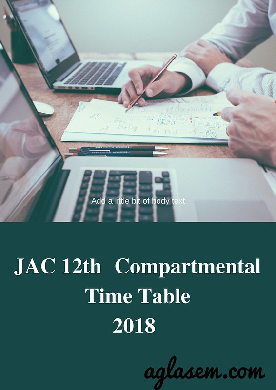 JAC 12th Compartmental Time Table 2018