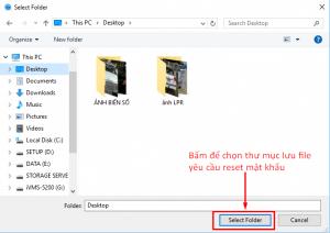 Chọn Folder Để Export File Xml Để Reset Mật Khẩu Hikvision