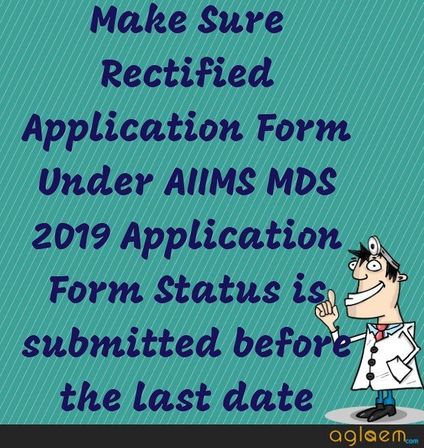 AIIMS MDS 2019 Application Form Status   Know Application Form Status For AIIMS MDS 2019