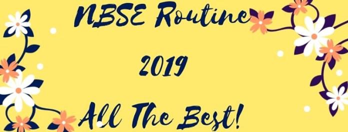 NBSE Routine 2019