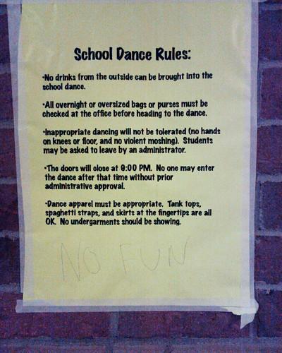 No Fun Dexter High School School Dance Rules Someone