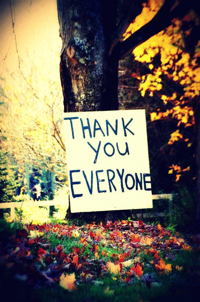 Thank You EVERYone I Saw This Handwritten Sign Early One Flickr