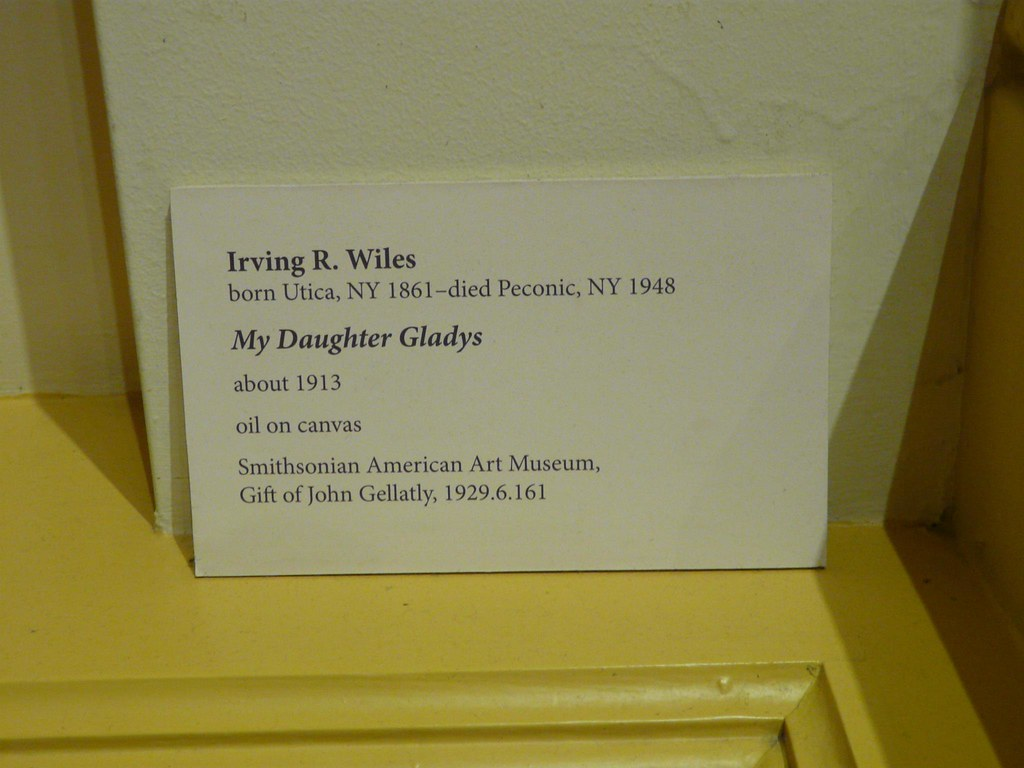 Museum Label My Daughter Gladys Irving R Wiles Born