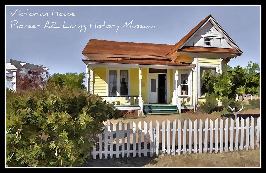 Victorian House Pioneer AZ Living History Museum Click