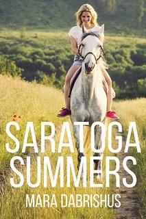 Saratoga Summers by Mara Dabrishus