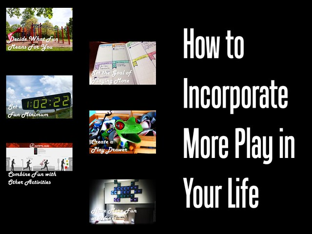 How to Incorporate More Play in Your Life